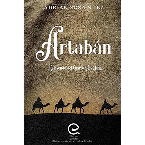 """Libro """"Artabán: La leyenda del Cuarto Rey Mago"""""""